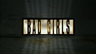Bad Girls (TV series) - Bad Girls title card