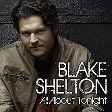 Blake Shelton All About Tonight.jpg