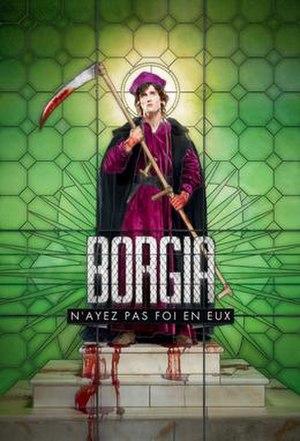 Borgia (TV series) - Image: Borgia French TV Poster