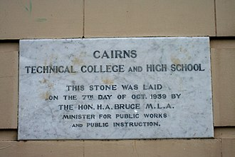 History of Cairns - Plaque on the entrance to Cairns State High School.