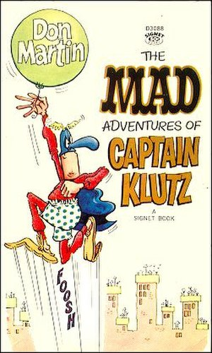 Don Martin (cartoonist) - Cover to The Mad Adventures of Captain Klutz (Signet, 1967). Art by Don Martin.