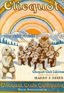 <i>The Clicquot Club Eskimos</i>