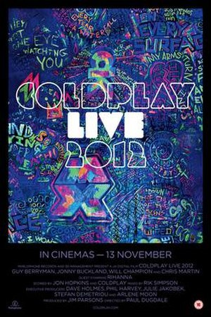 Coldplay Live 2012 - Image: Coldplay Live 2012 (Poster)