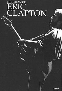 <i>The Cream of Eric Clapton</i> (film) 1990 compilation DVD of live Eric Clapton performances