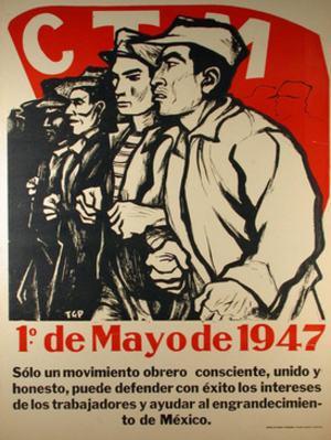 Confederation of Mexican Workers - 1947 May Day poster of CTM