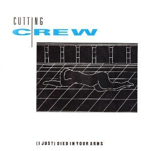 (I Just) Died in Your Arms - Image: Cutting Crew (I Just) Died in Your Arms single cover