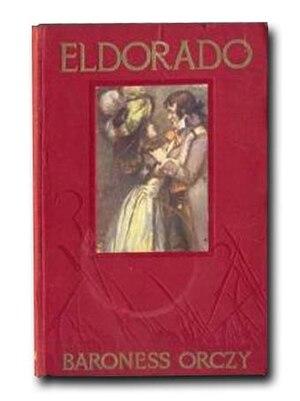 Eldorado (novel) - 1913 First Edition