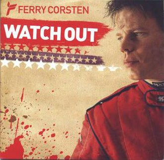 Watch Out (Ferry Corsten song) - Image: Ferry corsten watch out s 1