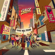 Griz Good Will Prevail Tour