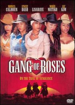 Gang of Roses - Image: Gang of Roses DVD