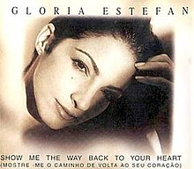 Gloria Estefan Show Me The Way Back To Your Heart Promo Single.jpg