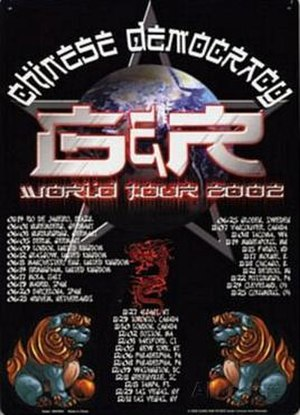 Chinese Democracy Tour - a poster for the 2002 leg of the tour.