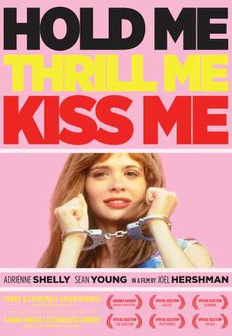 Hold Me, Thrill Me, Kiss Me (film) - 2013 poster
