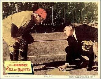 Kill the Umpire - Image: Kill the Umpire lobby card