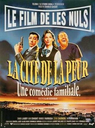 La Cité de la peur - Theatrical poster