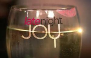 Late Night Joy - Image: Late Night Joy Title Card