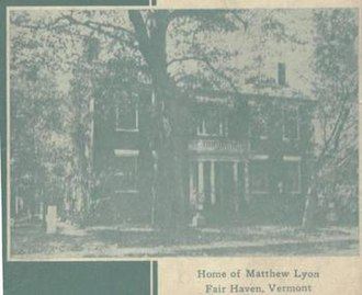 Matthew Lyon - The Fair Haven home of Matthew Lyon