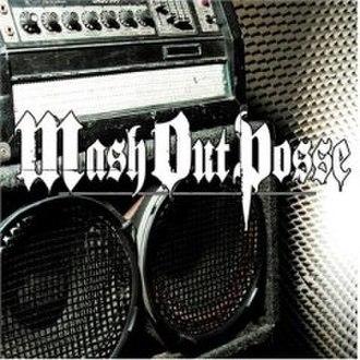 Mash Out Posse (album) - Image: MOP (album)