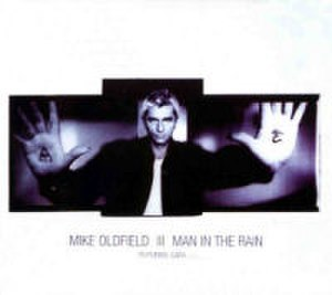 Man in the Rain - Image: Man in the Rain (Mike Oldfield)