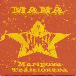 Mariposa Traicionera - Image: Mariposa Traicionera single