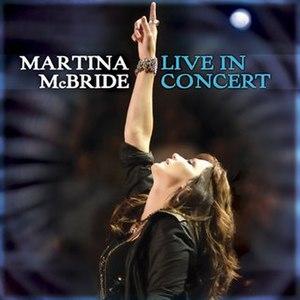 Live in Concert (Martina McBride album) - Image: Mm live concert 799688
