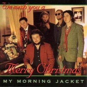 My Morning Jacket Does Xmas Fiasco Style - Image: Mmj does xmas fiasco style