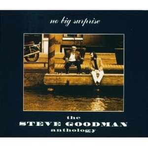 Go, Cubs, Go - Image: No Big Surprise The Steve Goodman Anthology