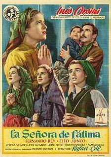 <i>Our Lady of Fatima</i> (film) 1951 Spanish film by Rafael Gil