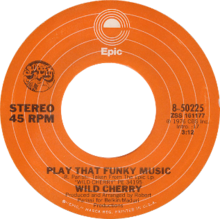 Play That Funky Music by Wild Cherry US vinyl 1976.png