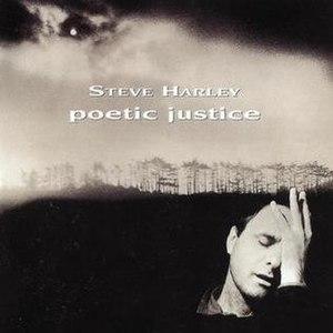 Poetic Justice (Steve Harley album) - Image: Poetic Justice (Steve Harley album cover)