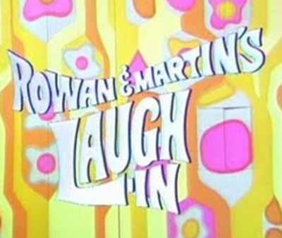 Picture of a TV show: Rowan & Martin's Laugh-In