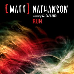 Run (Matt Nathanson and Sugarland song) - Image: Run Matt Nathanson Single