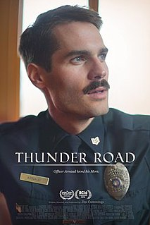 <i>Thunder Road</i> (2018 film) 2018 film directed by Jim Cummings