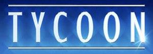 Tycoon (TV series) - Image: Tycoon ITV