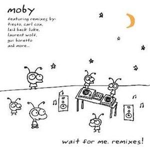 Wait for Me (Moby album) - Image: Waitforme.remixes!