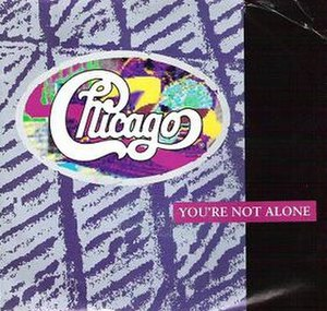 You're Not Alone (Chicago song) - Image: You're Not Alone cover