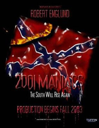 2001 Maniacs - Pre-production promotional poster