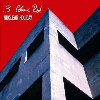 Nuclear Holiday - Image: 3CR Nuclear