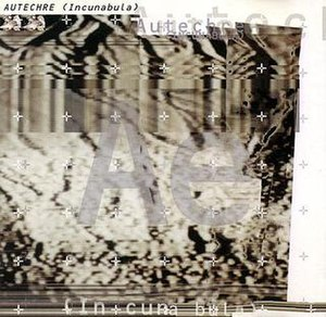 Incunabula (album) - Image: Autechre Incunabula Cover