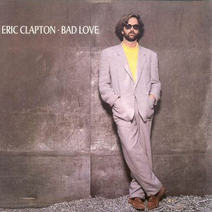 Bad Love (Eric Clapton song) - Image: Bad Love 1990 Cover
