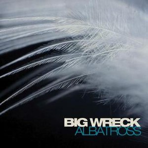Albatross (Big Wreck song) - Image: Big Wreck Albatross
