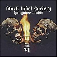 Black Label Society - Hangover Music