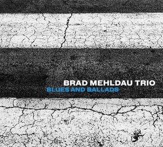 <i>Blues and Ballads</i> album by Brad Mehldau