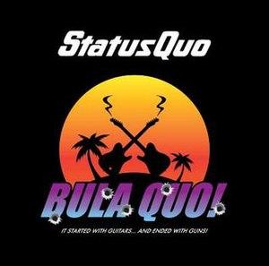 Bula Quo! (album) - Image: Bula Quo album