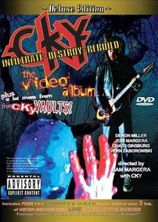 <i>Infiltrate•Destroy•Rebuild: The Video Album</i> 2003 video by CKY