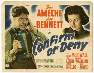 <i>Confirm or Deny</i> 1941 film by Archie Mayo, Fritz Lang