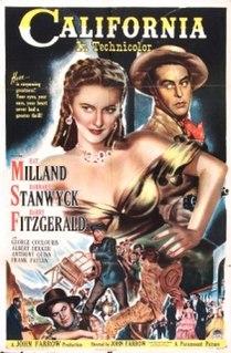 <i>California</i> (1947 film) 1947 film by John Farrow