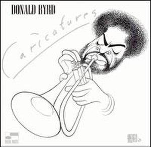 Caricatures (Donald Byrd album) - Image: Caricatures (album)