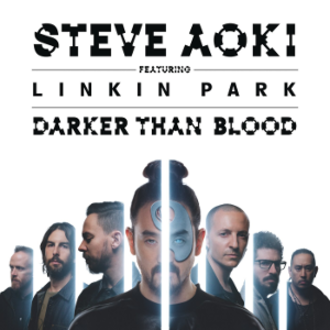 Steve Aoki featuring Linkin Park — Darker Than Blood (studio acapella)