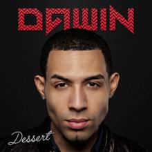 Dawin - Dessert (studio acapella)